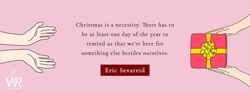eric sevareid christmas quote