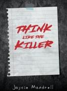 Think Like The Killer