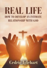 How to Develop an Intimate Relationship with God