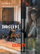 Innocent But Guilty