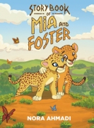 Story Book of Mia and Foster