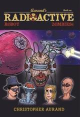 Radioactive Robot Zombies