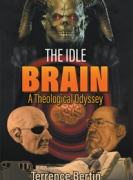 The Idle Brain: A Theological Odyssey