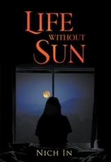 Life Without Sun – A Memoir
