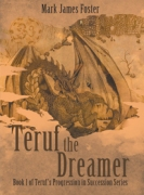 Teruf the Dreamer ; Book 1 of Teruf's Progression in Succession Series