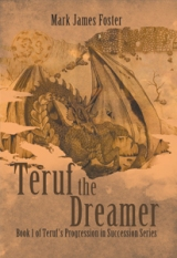 Teruf the Dreamer ; Book 1 of Teruf's Progression in Succession Series