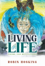 Living Life: Poems and Reflections