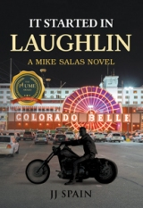 It Started in Laughlin: A Mike Salas Novel