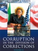 Corruption in the Division of Corrections Volume II