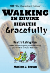 Walking in Divine Health Gracefully