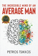 The Incredible Mind of an Average Man