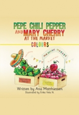 PEPE CHILI PEPPER AND MARY CHERRY AT THE MARKET