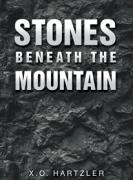 Stones Beneath the Mountain