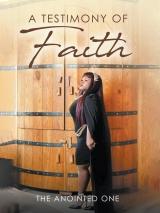 A Testimony Of Faith