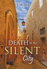 DEATH IN THE SILENT CITY