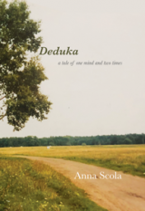 Deduka: a tale of one mind and two times