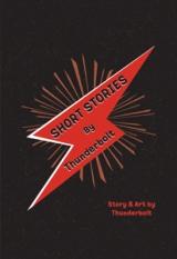 Short Stories By Thunderbolt