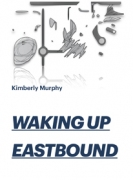 Waking Up Eastbound