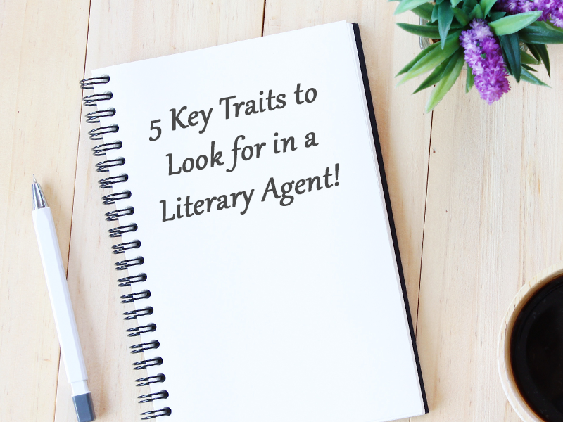 key traits to look for in a literary agent