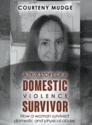 A True Story of a Domestic Violence Survivor