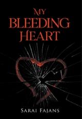 My Bleeding Heart