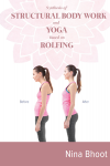 Synthesis of STRUCTURAL BODY WORK and YOGA Based on ROLFING