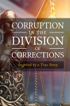 Corruption in the Division of Corrections