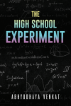 The High School Experiment