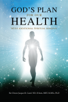 God's Plan for our Health: With Additional Spiritual Insights