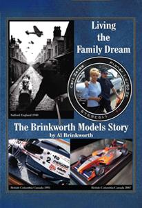 Living the Family Dream : The Brinkworth Models Story