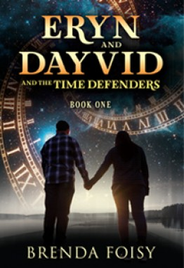 Eryn and Dayvid and the Time Defenders: Book One