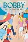 Bobby Takes the Train