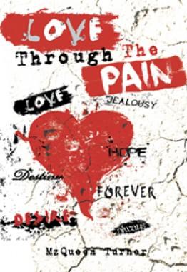 Love Through The pain