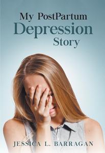 My PostPartum Depression Story