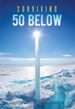 Surviving 50 Below