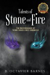 Talents of Stone and Fire: The Brotherhood of Stone series first chronicle