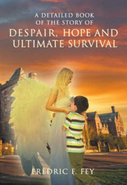 A Detailed Book of the Story of Despair, Hope and Ultimate Survival