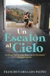 """Un Escalón al Cielo: La Doña, """"la Loca que llego con la Tormenta"""" Primera parte"""