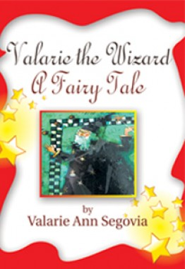 Valarie the Wizard: A Fairy Tale