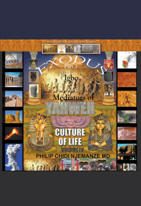 Igbo Mediators of Yahweh Culture of Life: Volume IV