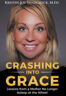 CRASHING INTO GRACE