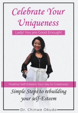 """Celebrate Your Uniqueness: """"LADY! YOU ARE GOOD ENOUGH!"""""""