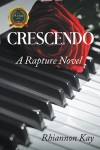 Crescendo: A Rapture Novel