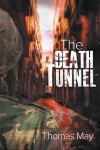 The Death Tunnel