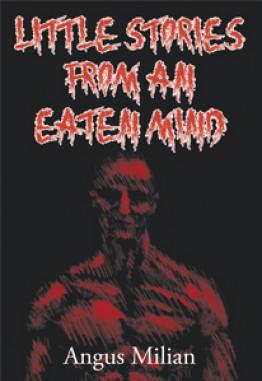 Little Stories From An Eaten Mind
