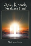 Ask, Knock, Seek and Find