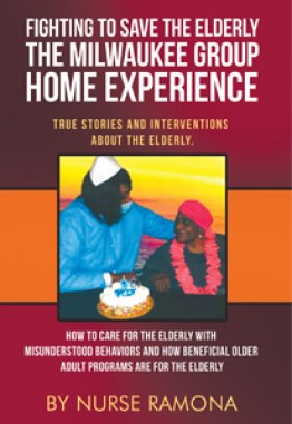 Fighting to Save the Elderly The Milwaukee Group Home Experience