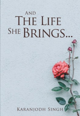 And the life she brings . . .