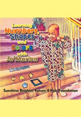 Learning Numbers, Shapes and Colors with Ja'Marion