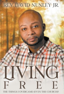 Living Free: The things I overcame (even the church)!